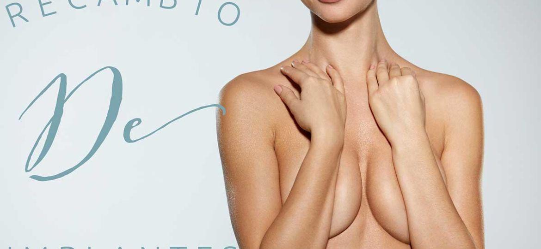 Cambio de Implantes Mamarios - Dr Marco Romeo
