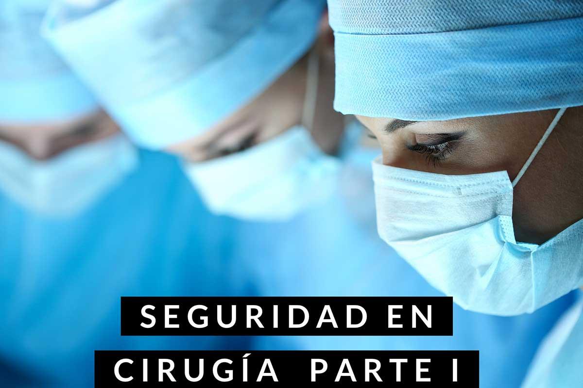 Seguridad en Cirugía - Dr Marco Romeo